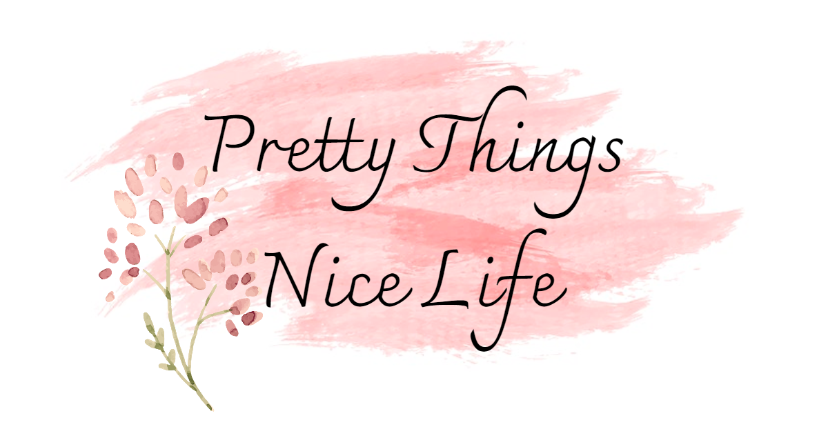 Pretty Things, Nice Life!